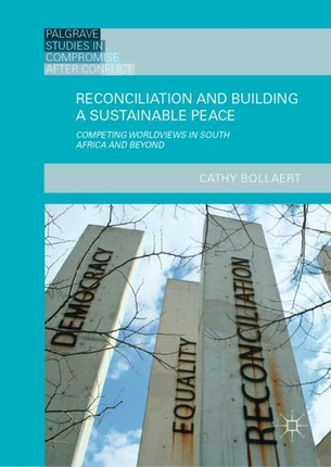 Reconciliation and Building a Sustainable Peace