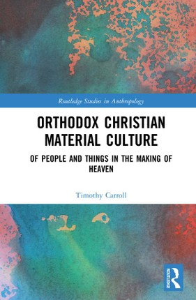 Orthodox Christian Material Culture