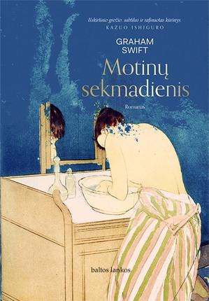 MOTINŲ SEKMADIENIS: įstabiai poetiška istorija apie savojo balso paieškas, apie intelektualinį, socialinį ir seksualinį moters išsilaisvinimą