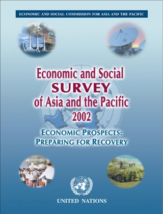 Economic and Social Survey of Asia and the Pacific 2002