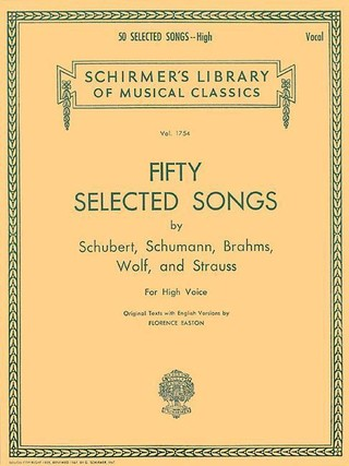 50 Selected Songs: 50 Selected Songs by Schubert, Schumann, Brahms, Wolf & Strauss High Voice
