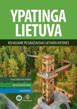Ypatinga Lietuva. Keliaujame po gražiausias Lietuvos vietoves