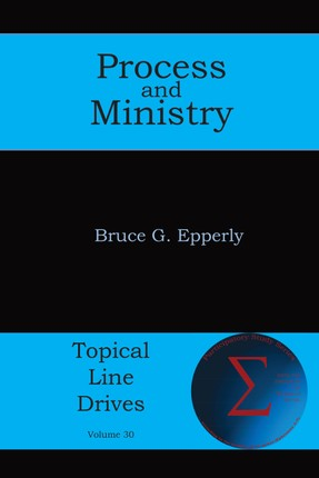 Process and Ministry