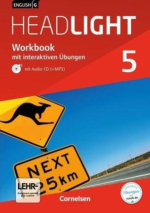 English G Headlight Band 5: 9. Schuljahr - Allgemeine Ausgabe - Workbook mit CD und interaktiven Übungen auf scook.de
