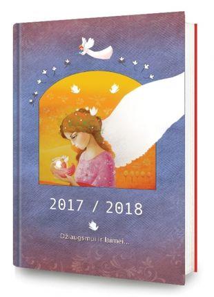 Džiaugsmui ir laimei. 2017-2018 m. darbo kalendorius ir užrašinė su iliustracijomis ir sentencijomis
