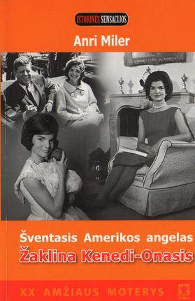 Šventasis Amerikos angelas Žaklina Kenedi - Onasis