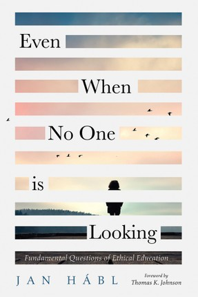Even When No One is Looking
