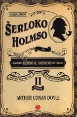 Geriausios Šerloko Holmso ir daktaro Džono V. Vatsono istorijos II tomas