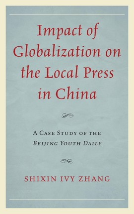 Impact of Globalization on the Local Press in China