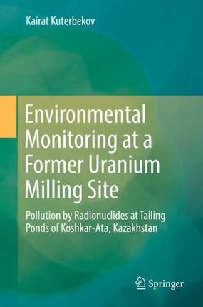 Environmental Monitoring at a Former Uranium Milling Site