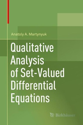 Qualitative Analysis of Set-Valued Differential Equations