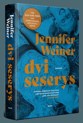 DVI SESERYS. Septynis dešimtmečius apimantis ambicingas pasakojimas apie dviejų moterų likimus ir permainų purtomą Ameriką bei pasaulį