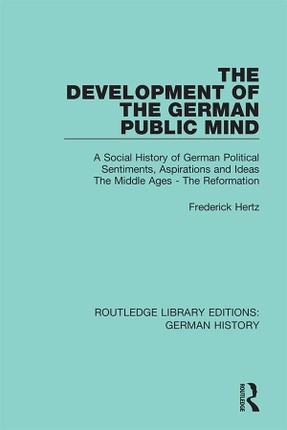 The Development of the German Public Mind