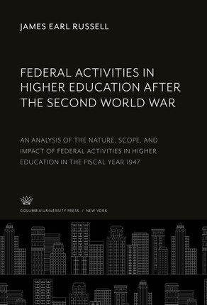 Federal Activities in Higher Education After the Second World War