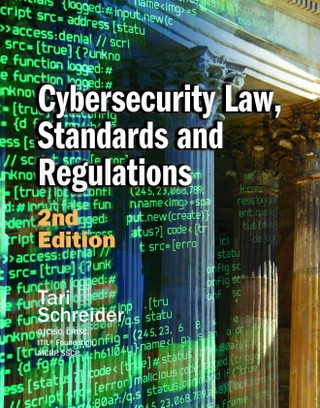 Cybersecurity Law, Standards and Regulations, 2nd Edition