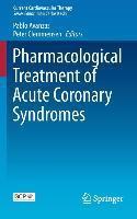 Pharmacological Treatment of Acute Coronary Syndromes