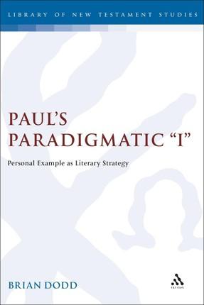 """Paul's Paradigmatic """"I"""""""