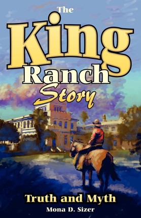 King Ranch Story