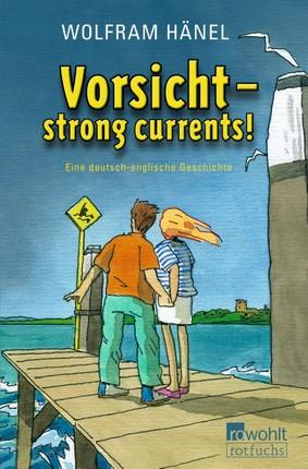 Vorsicht - strong currents!