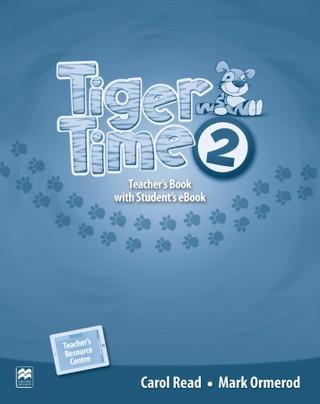 Tiger Time 2. Teacher's Book + ebook + Online Resource Centre