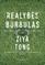 REALYBĖS BURBULAS: paslėptos tiesos, aklosios dėmės ir pavojingos iliuzijos, formuojančios mūsų pasaulį