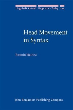 Head Movement in Syntax