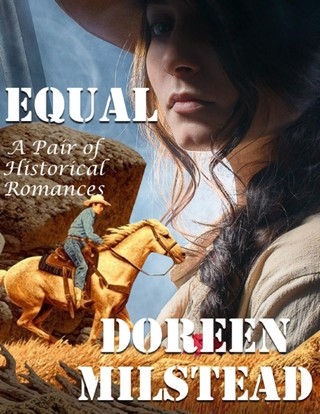 Equal: A Pair of Historical Romances
