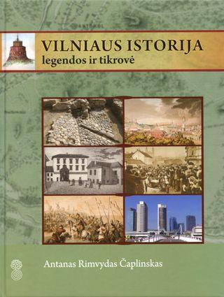 Vilniaus istorija. Legendos ir tikrovė
