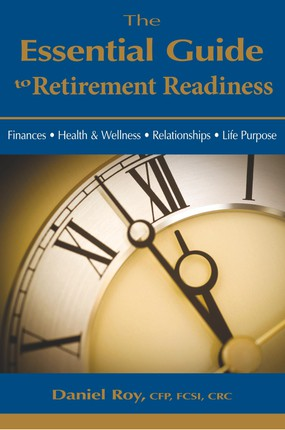 The Essential Guide to Retirement Readiness