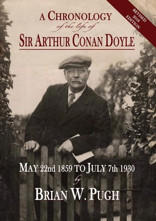 A Chronology of the Life of Sir Arthur Conan Doyle - Revised 2018 Edition