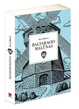 BALTARAGIO MALŪNAS: apie tai, kaip nepražudyti to, ką myli labiausiai…