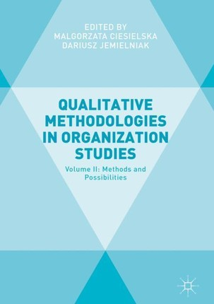 Qualitative Methodologies in Organization Studies
