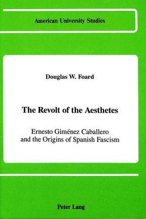 The Revolt of the Aesthetes