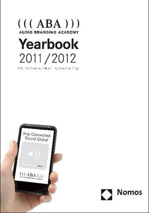 ((( ABA ))) Audio Branding Academy Yearbook 2011/2012