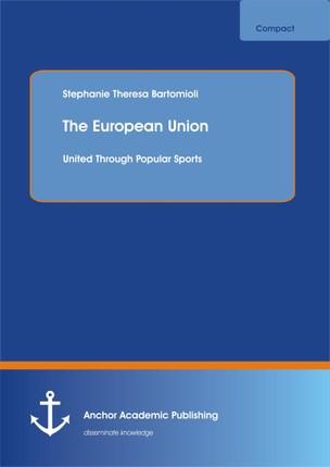 The European Union: United Through Popular Sports