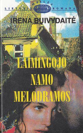 Laimingojo namo melodramos (1997)