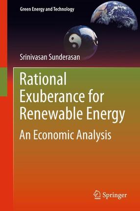 Rational Exuberance for Renewable Energy