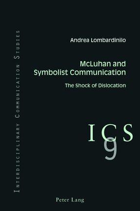 McLuhan and Symbolist Communication