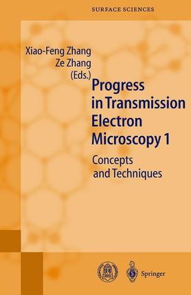 Progress in Transmission Electron Microscopy 1