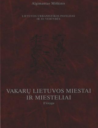 Vakarų Lietuvos miestai ir miesteliai. 2 knyga