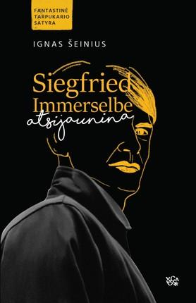 Siegfried Immerselbe atsinaujina
