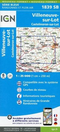 Villeneue sur Lot Castelmoron sur Lot 1 : 25 000 Carte Topographique Serie Bleue Itineraires de Randonnee