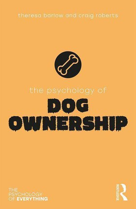 The Psychology of Dog Ownership