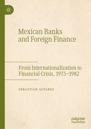 Mexican Banks and Foreign Finance