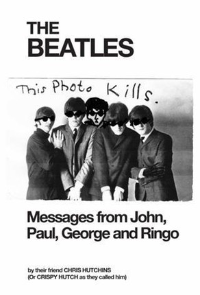 Beatles Messages from John, Paul, George and Ringo