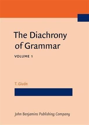 Diachrony of Grammar