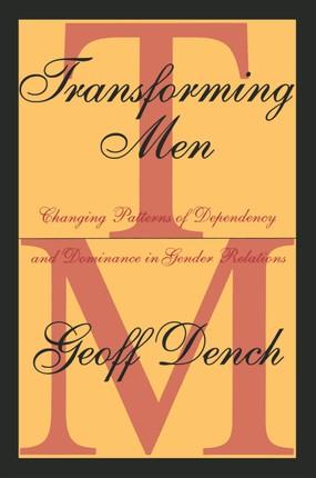 Transforming Men
