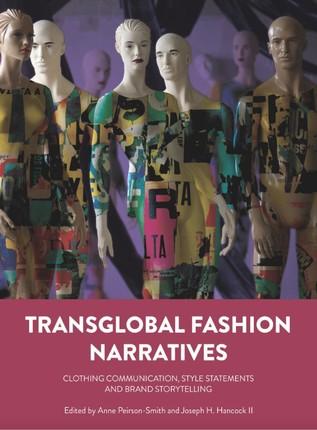 Transglobal Fashion Narratives
