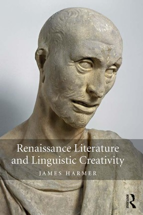 Renaissance Literature and Linguistic Creativity