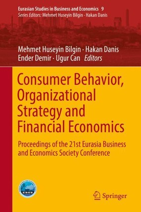Consumer Behavior, Organizational Strategy and Financial Economics